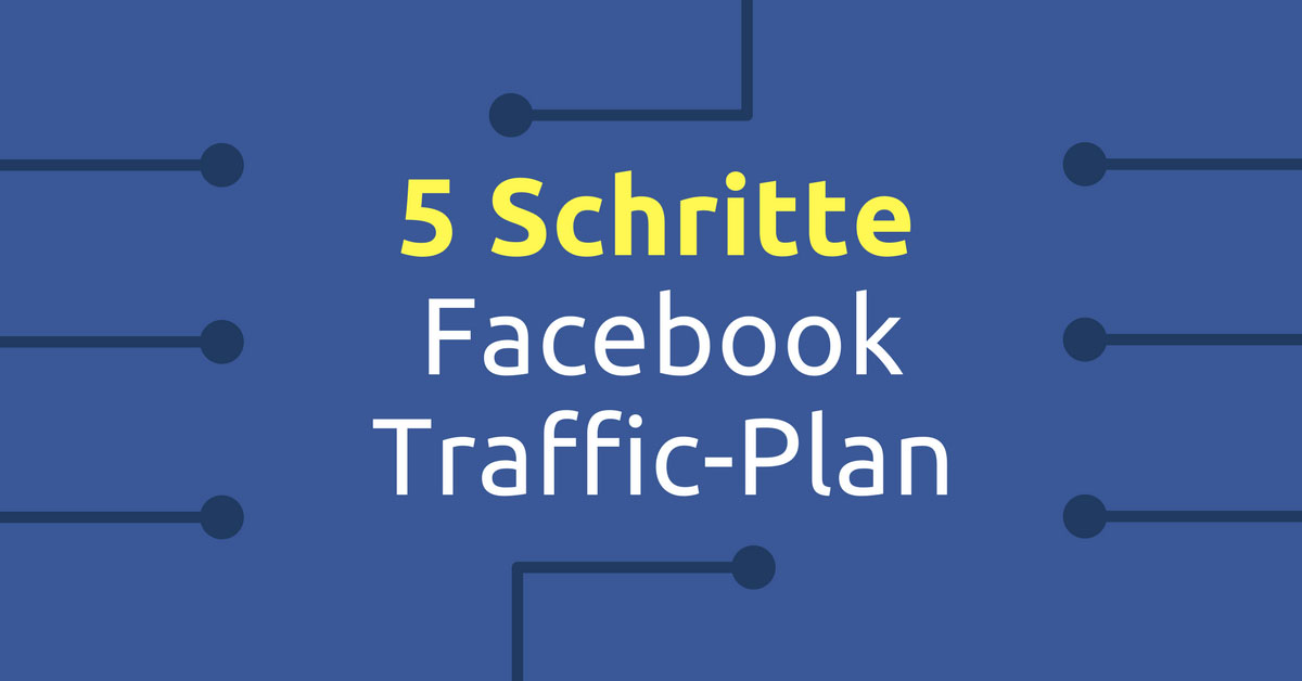 Facebook Traffic Plan